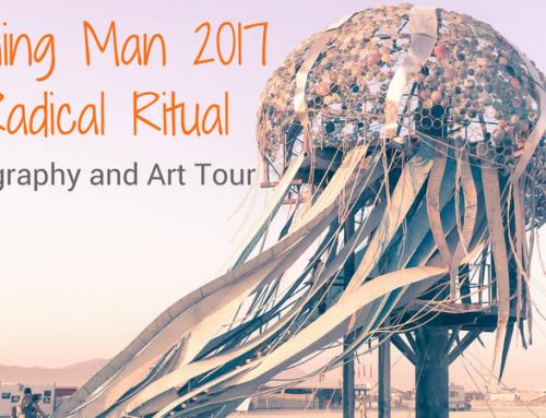 Burning Man Photography & Art Tour: Radical Ritual 2017